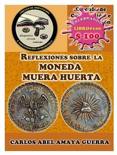 Reflexiones sobre la Moneda Muera Huerta book cover