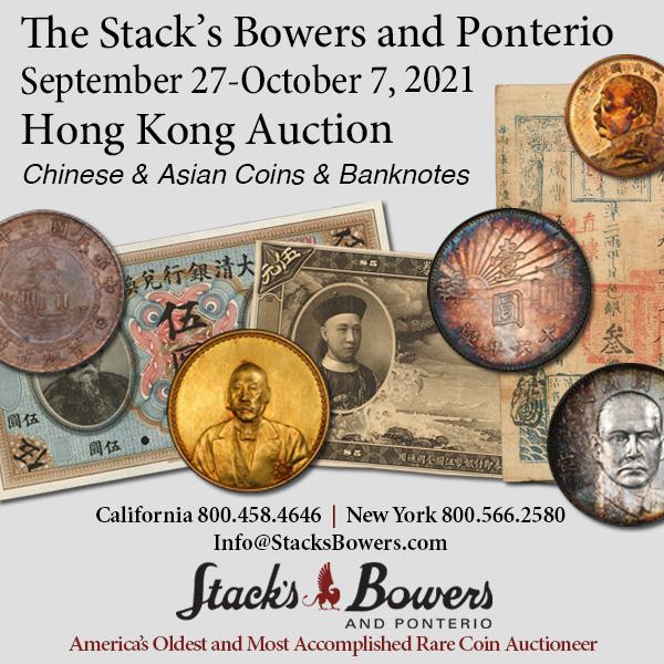 Stacks-Bowers E-Sylum ad 2021-08-29 Hong Kong