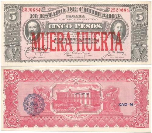 Mexico Chihuahua Muera Huerta 5 Peso 2520684 1-22-19 Stiched