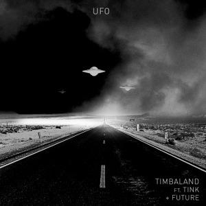 Timbaland – UFO (feat. Tink & Future)