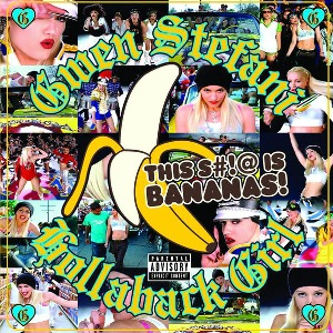 Gwen Stefani – Hollaback Girl