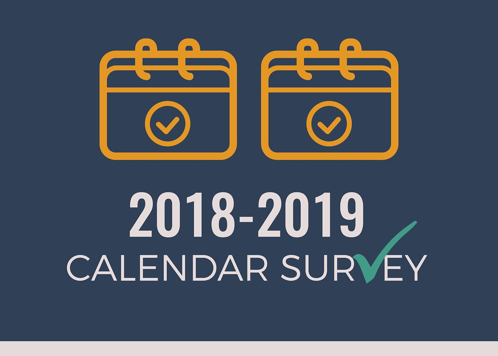 Drawing of two calendars with text '2018-2019 Calendar Survey'