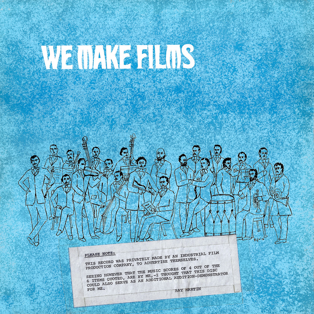 Ray Martin - We Make Films