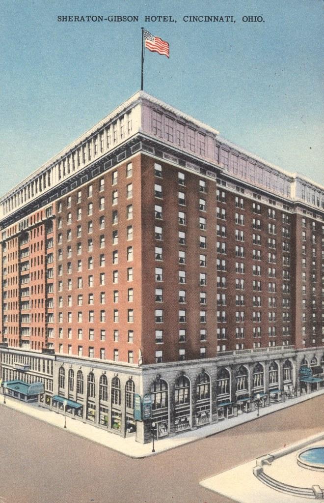 Sheraton-Gibson Hotel - Cincinnati, Ohio