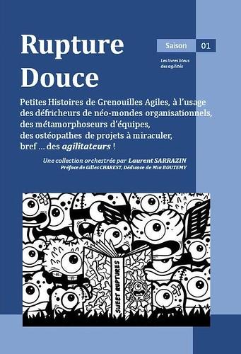 Rupture Douce, saison 01, par Laurent Sarrazin edt.