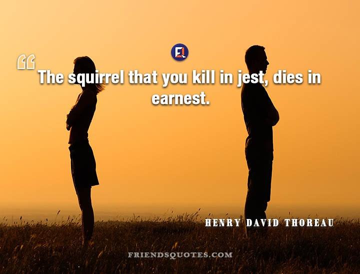Henry David Thoreau Quote Squirrel Kill Jest The Squirrel Flickr Interesting Henry David Thoreau Quotes