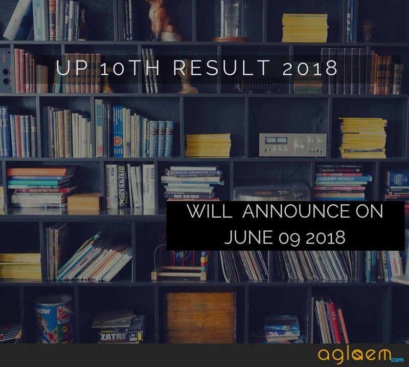 UP 10th Result 2018 Date Of Declaration Notified - To Be Announced On June 9