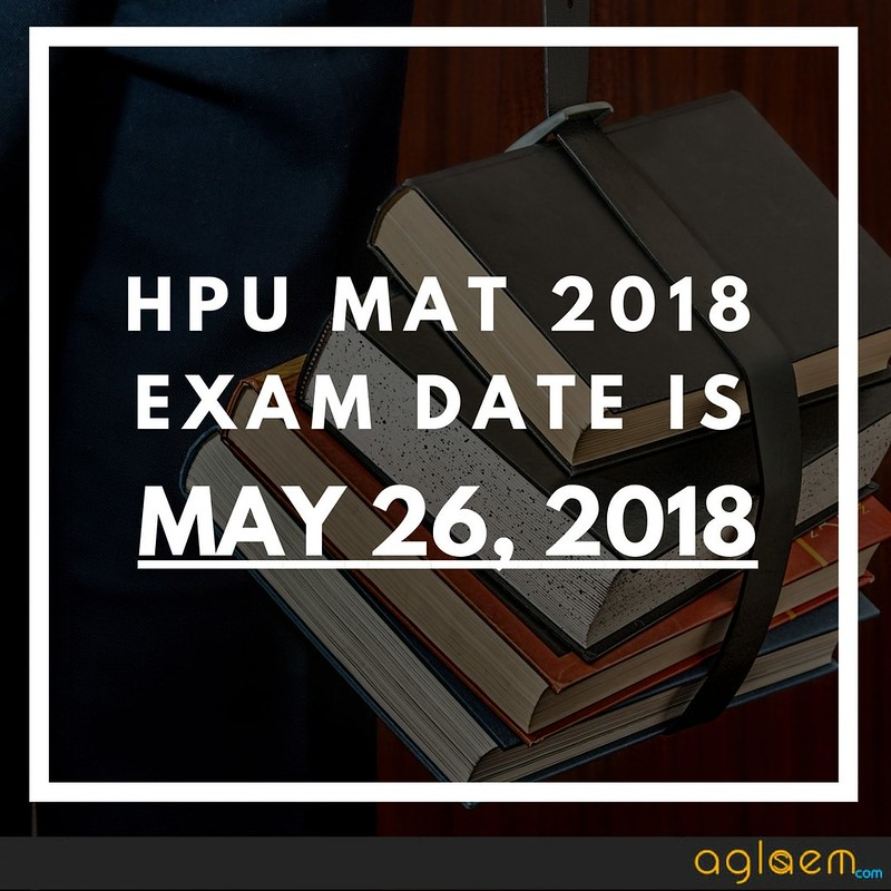 HPU MAT 2018 Exam Date and Other Important Dates of Form, Admit Card, Result  %Post Title, %Post Category, AglaSem