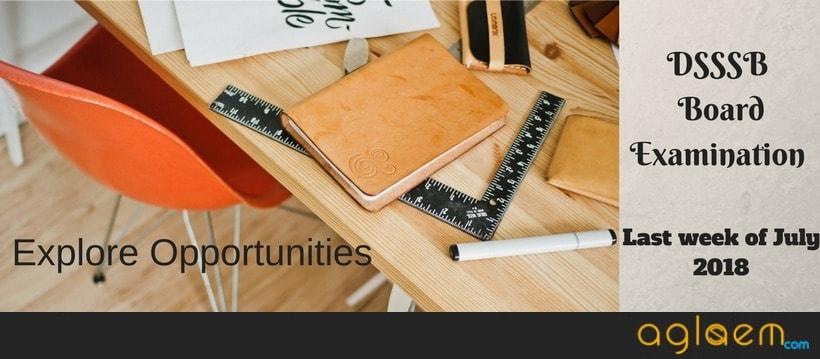 DSSSB Recruitment 2018 Exam Dates Announced For Teaching Recruitment For DOE And MCD