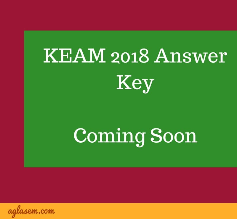 KEAM 2018 Physics and Chemistry Answer Key   Download Here