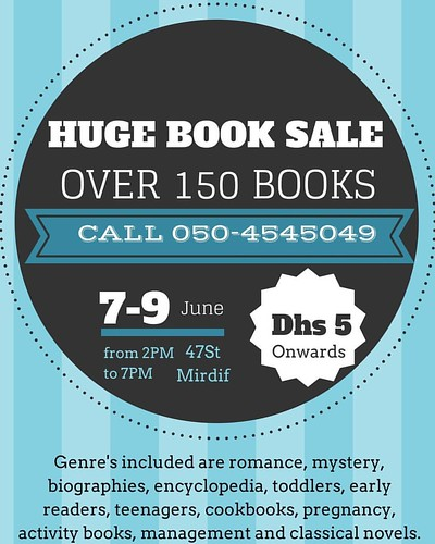 Huge book sale today at my place !! Please call at 050-4545049 and drop in from 2pm to 7pm.  Its for 3 days.  Over 150 books of all genres. Please let your friends know as well. Location - mirdif Loads of books for toddlers, activity books, cursive writin | by Dubai Crafter