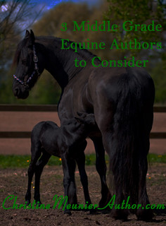 3 Middle Grade Equine Authors to Consider | ChristineMeunierAuthor.com