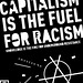 Capitalism: fuel for racism