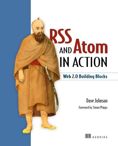 RSS and Atom in Action, par Dave Johnson
