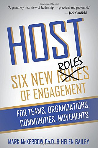 Host, Six new roles of engagement, par Mark McKergow & Helen Bailey