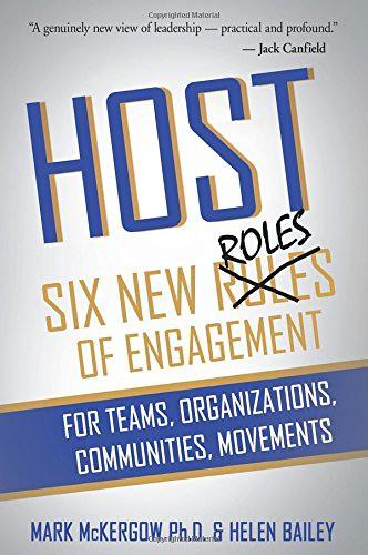 Host, Six new roles of engagement, par Mark McKergow & Helen Bailey