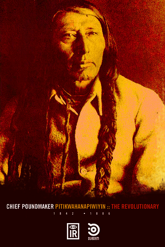 Chief Poundmaker | by Dubdem Difusora Cultural