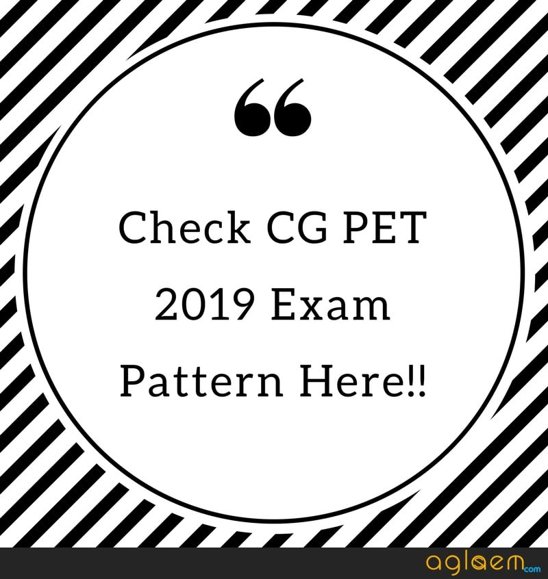 CG PET 2019 Exam Pattern