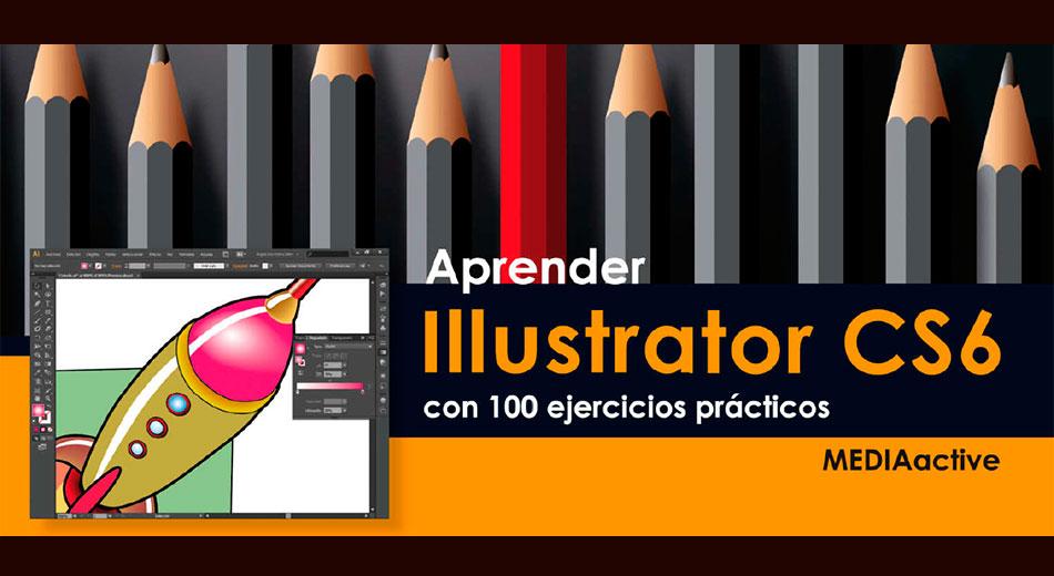 """Descarga el libro """"Aprender Illustrator CS6 con 100 Ejercicios Prácticos"""""""
