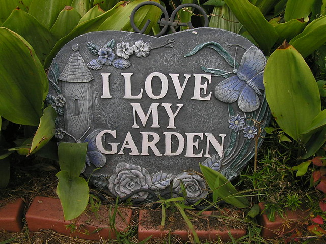 I love my garden sign my i love my garden sign in my for Gardening is my passion