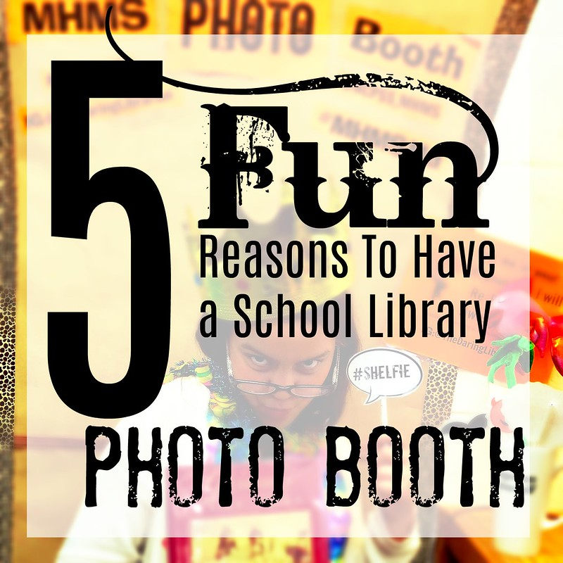 5 Fun Reasons To Have A School Library Photo Booth