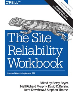 google s new book the site reliability workbook high scalability