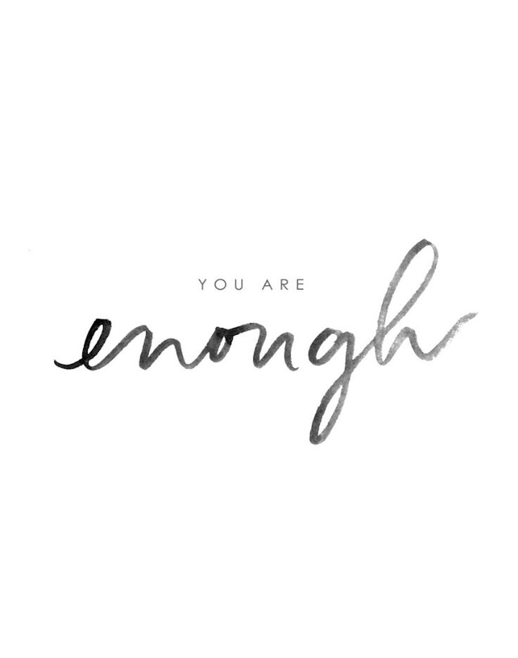 You Are Enough Quotes Motivational Quotes : You Are Enough   #Motivationnel | Flickr You Are Enough Quotes