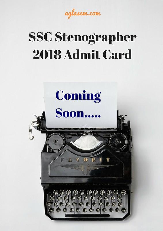 SSC Stenographer 2018 Admit Card