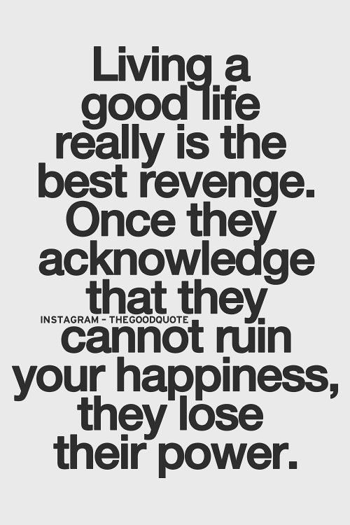 Quotes About Jealousy Living A Good Life Really Is The B Flickr Adorable Good Life Quotes