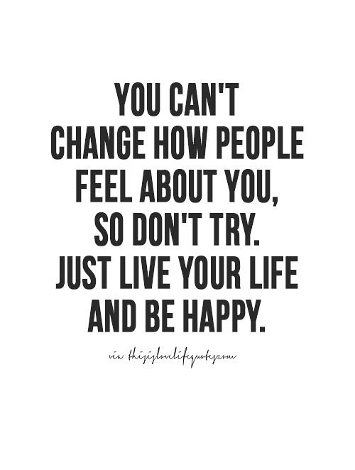 Positive Quotes Change Feeling Live Happy Positive Flickr Interesting Happy Positive Quotes