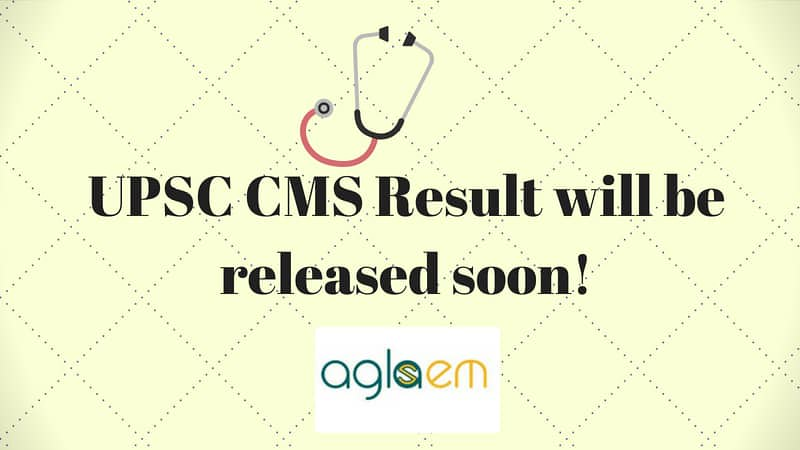 UPSC CMS Result 2018   Check Here, Marks