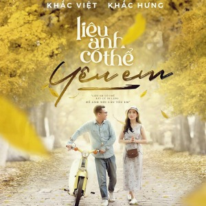 Khắc Việt – Liệu Anh Có Thể Yêu Em – iTunes AAC M4A – Single