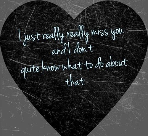 Sad Love Quotes I Just Really Miss You Love Sad Love Flickr