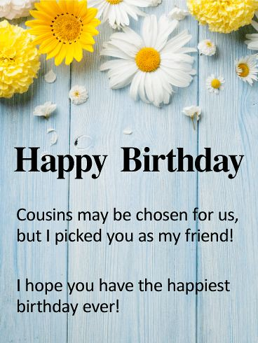quotes about birthday to my cousin best friend happy flickr