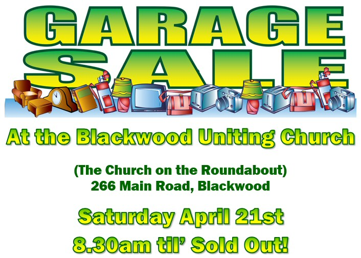 BUC Garage Sale - 266 Main Road, Blackwood - Saturday April 21st from 8:30am 'til Sold Out!