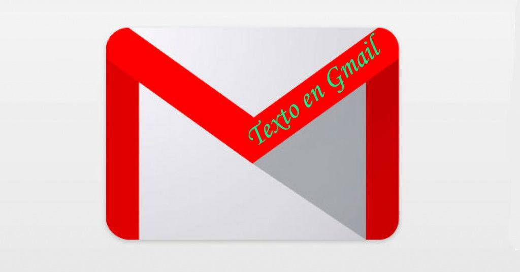 Cómo cambiar el tipo y color de letra en Gmail