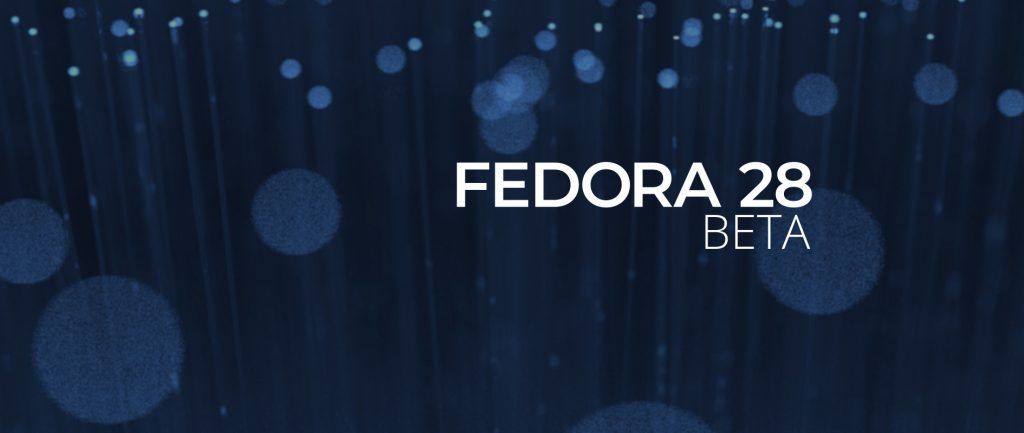 fedora-28-enters-beta-with-gnome-3-28