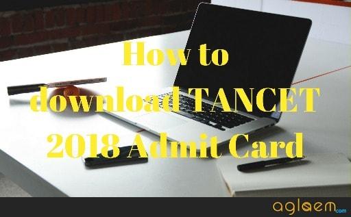 TANCET 2018 Admit Card
