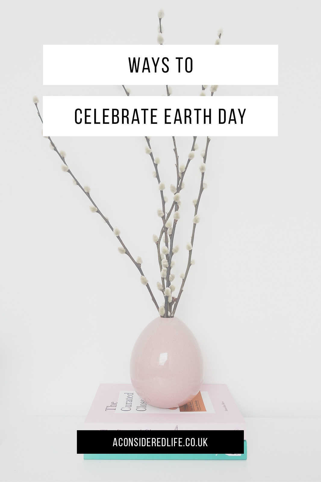 Sustainable Living Choices To Celebrate Earth Day