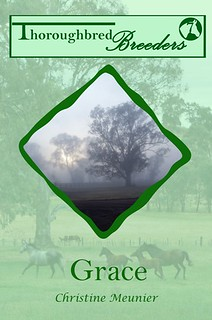 Grace (Thoroughbred Breeders #7) by Christine Meunier | ChristineMeunierAuthor.com