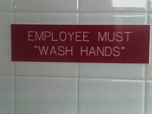 "Employee Must ""Wash Hands"""