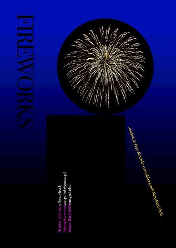 Exposição de Fotografia: Fireworks