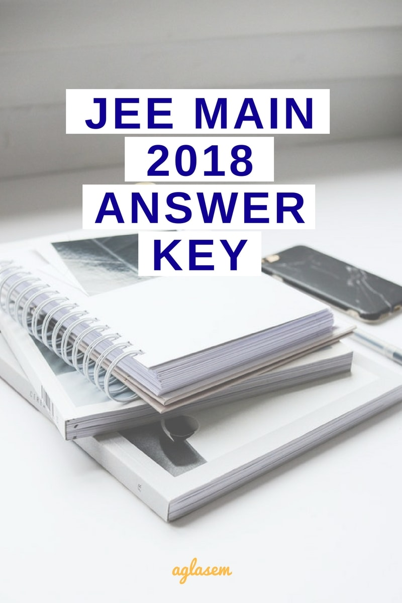 JEE Main 2018 Answer Key released for code A, B, C, D; check here now