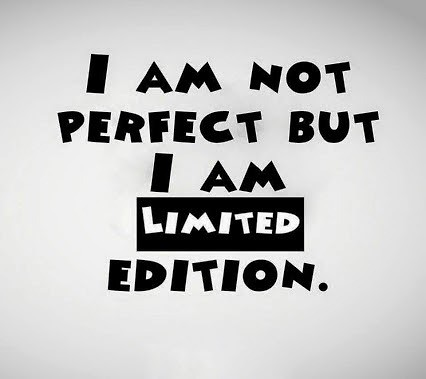 Life Quotes I Am Not Perfect But I Am Limited Edition Flickr