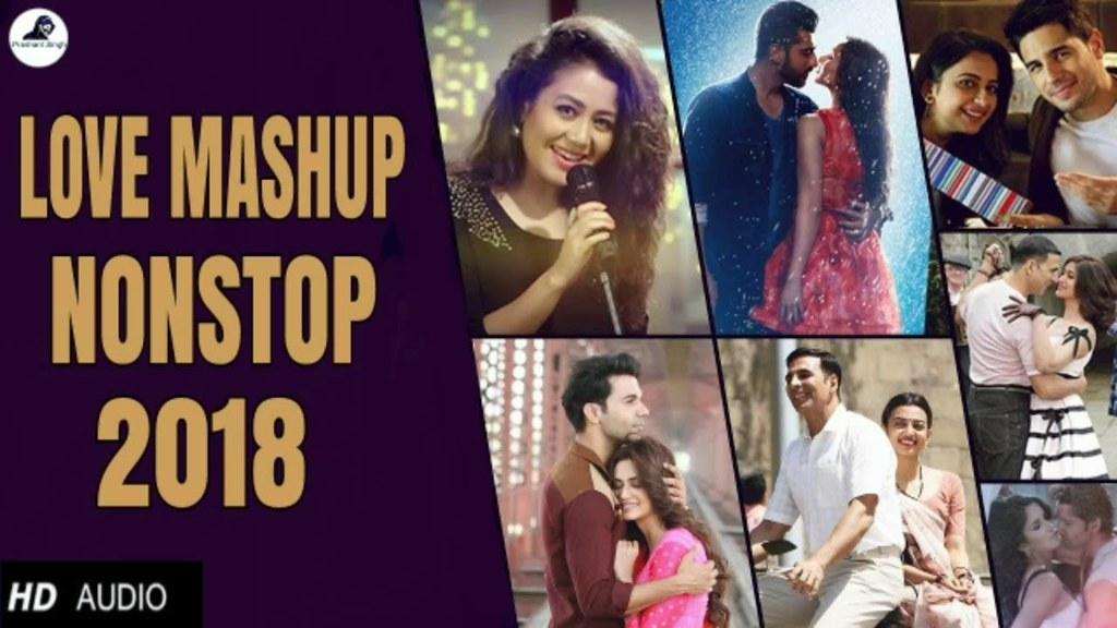 love mashup 2018 dj mix nonstop best bollywood hindi l flickr