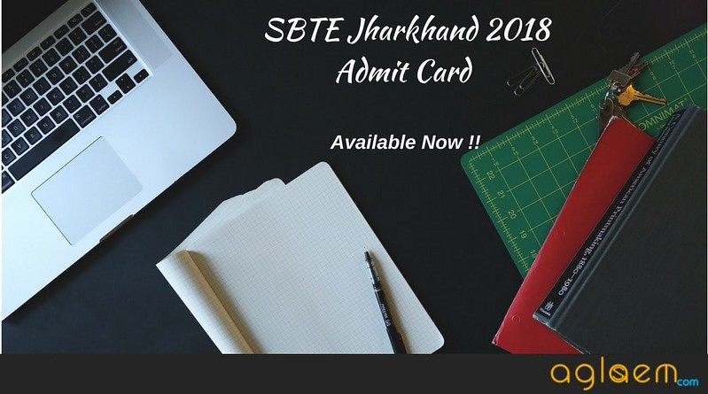 SBTE Jharkhand Admit Card 2018 Now Available For Download At Gyanjyoti Website