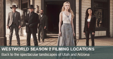 Westworld Filming Locations