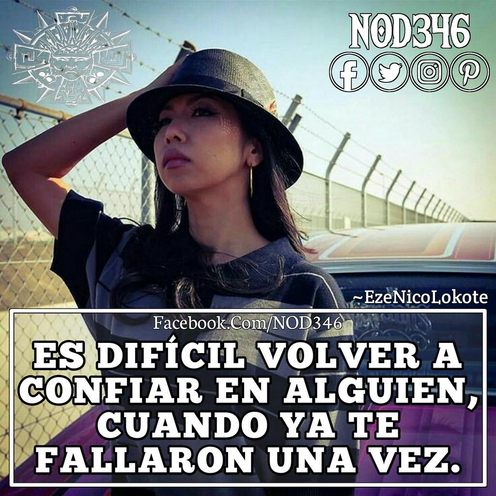Frases Choleras Malandras Surenas Amor Desamor Nod3 Flickr