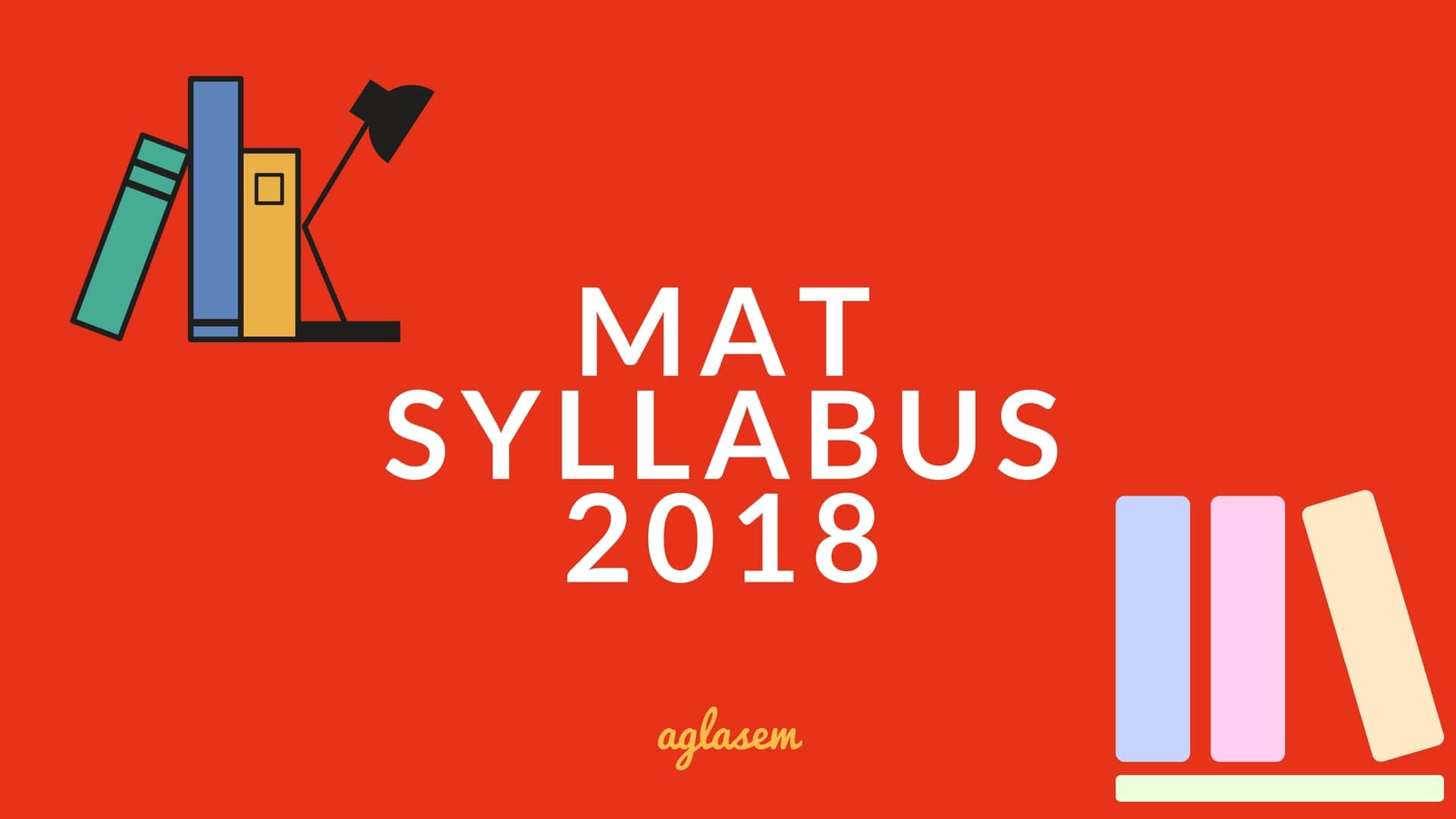 MAT Syllabus 2018: Download MAT Exam Syllabus PDF  %Post Title, %Post Category, AglaSem