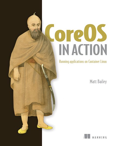 CoreOS in Action, par Matt Bailey